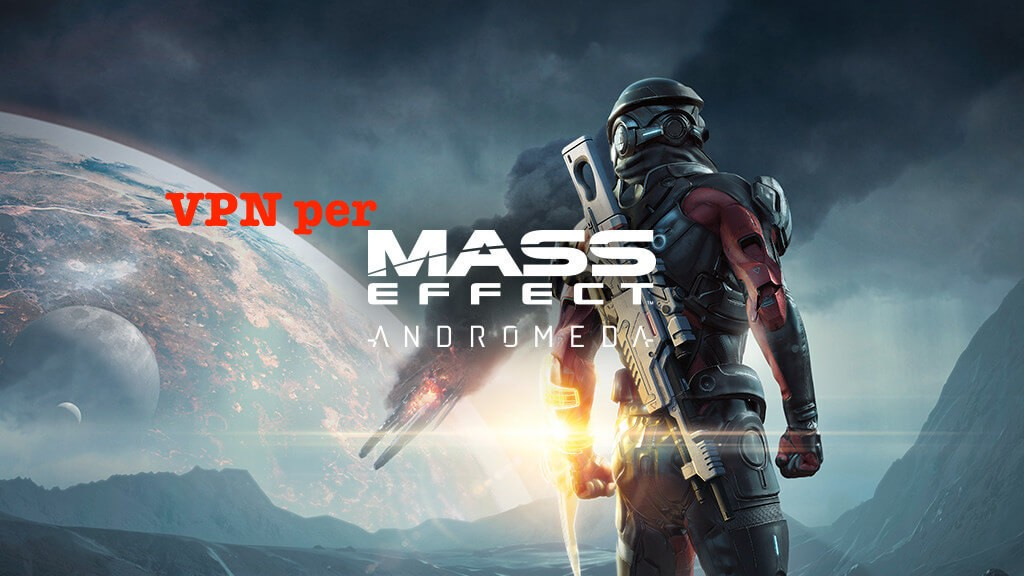 VPN per Mass Effect