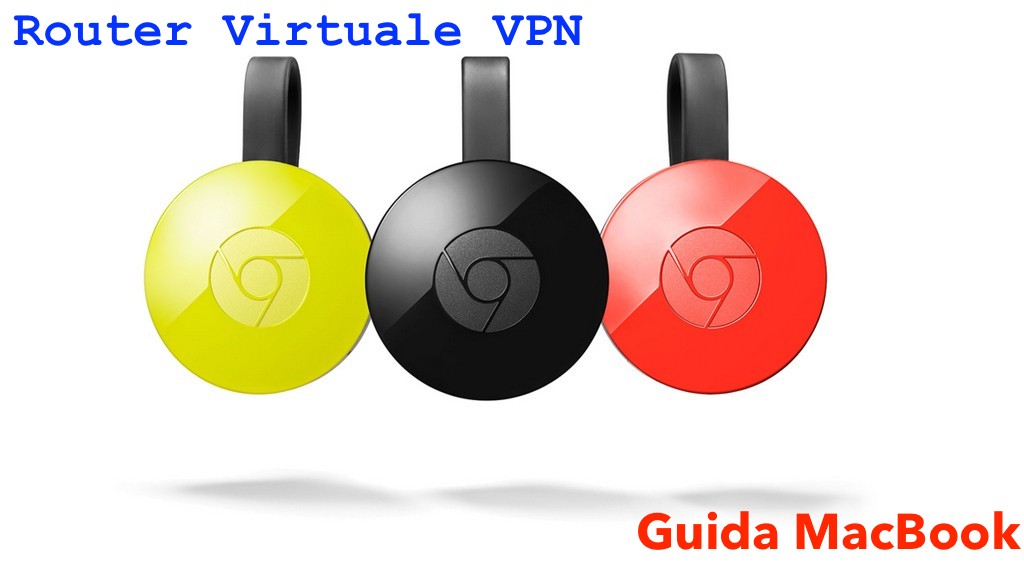 Router Virtuale VPN MacBook