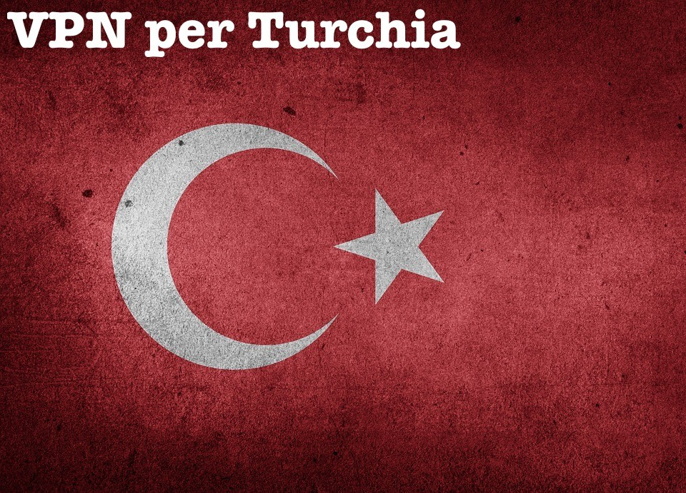 VPN per Turchia