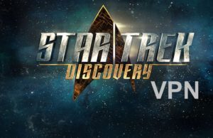 Star Trek Discovery Streaming, VPN Star Trek