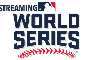 Baseball In Streaming, World Series
