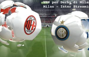 Derby di Milano, Milan - Inter Streaming