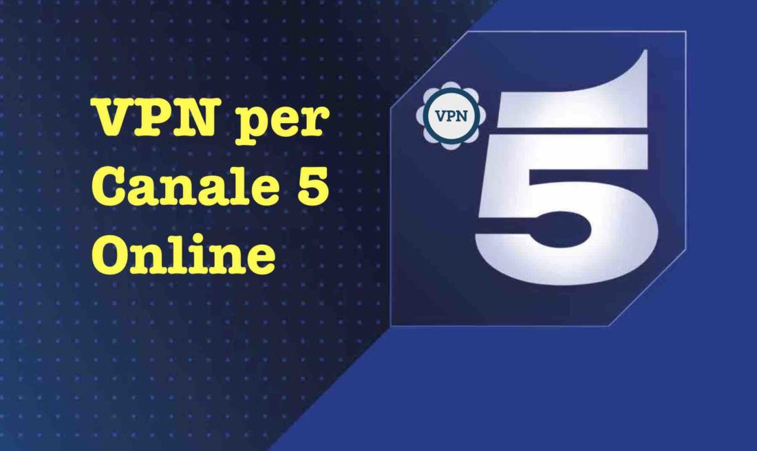 Streaming Canale 5