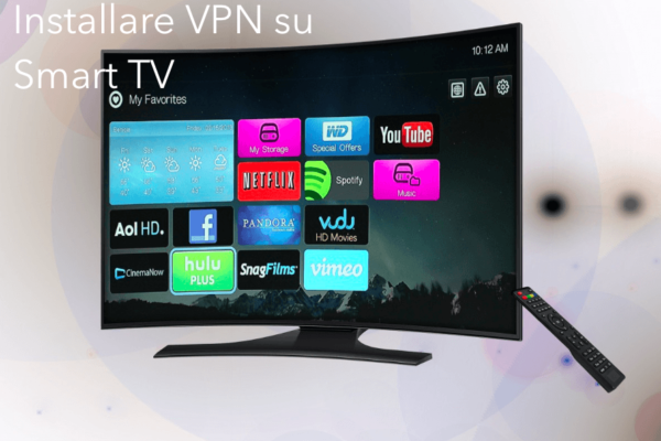 Come Installare VPN su Smart TV